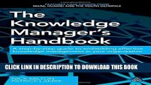 MOBI The Knowledge Manager s Handbook: A Step-by-Step Guide to Embedding Effective Knowledge