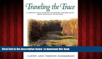 liberty book  Traveling the Trace: A Complete Tour Guide to the Historic Natchez Trace from
