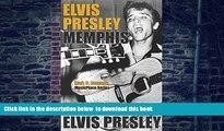 Best books  Elvis Presley: Memphis (MusicPlace) BOOOK ONLINE