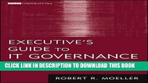 KINDLE Executive s Guide to IT Governance: Improving Systems Processes with Service Management,