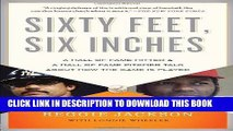 Books Sixty Feet, Six Inches: A Hall of Fame Pitcher   a Hall of Fame Hitter Talk About How the