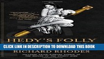 Best Seller Hedy s Folly: The Life and Breakthrough Inventions of Hedy Lamarr, the Most Beautiful
