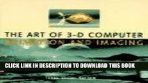 MOBI The Art of 3-D Computer Animation and Imaging (Design   Graphic Design) PDF Online