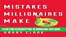 [PDF] Mistakes Millionaires Make: Lessons from 30 Successful Entrepreneurs Full Colection