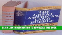 KINDLE The Great American Land Bubble: The Amazing Story of Land-Grabbing, Speculations, and Booms