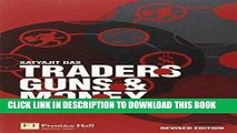 [PDF Kindle] Traders, Guns and Money: Knowns and unknowns in the dazzling world of derivatives