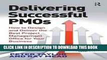 KINDLE Delivering Successful PMOs: How to Design and Deliver the Best Project Management Office
