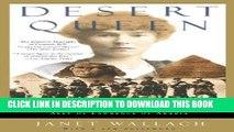 Best Seller Desert Queen: The Extraordinary Life of Gertrude Bell: Adventurer, Adviser to Kings,