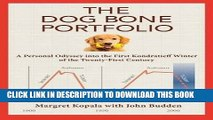 [FREE] Ebook The Dog Bone Portfolio: A Personal Odyssey into the First Kondratieff Winter of the
