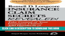 [FREE] Ebook Insurance Claim Secrets Revealed!: Take Control of Your Insurance Claims! Add