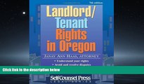 READ book  Landlord/Tenant Rights in Oregon (Legal Series) Janay Ann Haas Haas  DOWNLOAD ONLINE