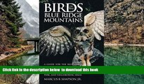 Best book  Birds of the Blue Ridge Mountains: A Guide for the Blue Ridge Parkway, Great Smoky