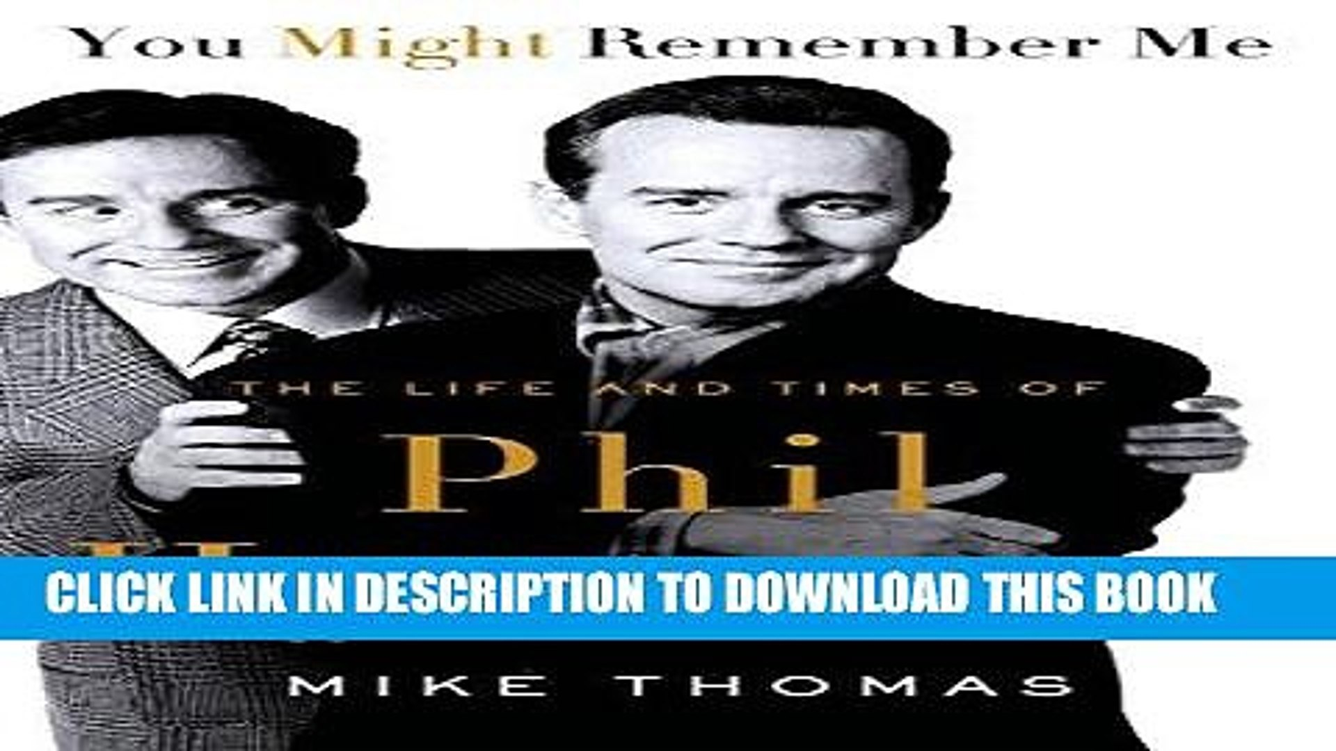 Books You Might Remember Me: The Life and Times of Phil Hartman Download Free