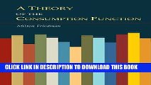 [PDF] A Theory of the Consumption Function Popular Collection