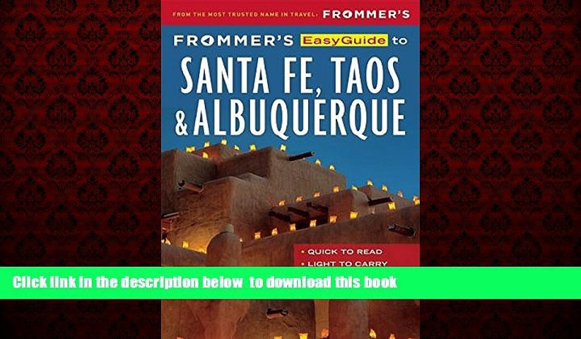 Frommers EasyGuide to Santa Fe Taos and Albuquerque
