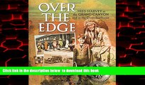 Read book  Over the Edge: Fred Harvey at the Grand Canyon and in the Great Southwest BOOOK ONLINE