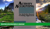 READ  Activity Accounting: An Activity-Based Costing Approach (Wiley/Institute of Management