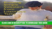 [DOWNLOAD] EPUB Knitting Simple Sweaters from Luxurious Yarns Audiobook Free