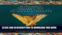 [FREE] Ebook Minerals, Collecting, and Value across the US-Mexico Border (Tracking Globalization)