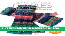 [DOWNLOAD] EPUB Cables:  Mittens, Hats   Scarves (Vogue Knitting on the Go!) Audiobook Free