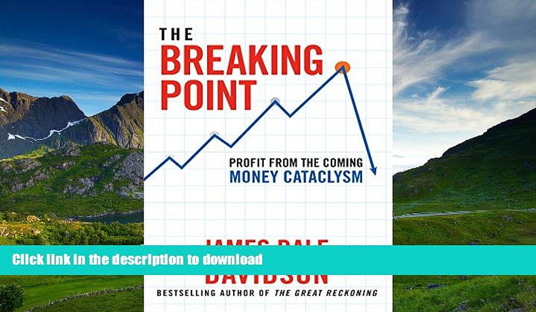 The Breaking Point Profit from the Coming Money Cataclysm