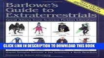 [DOWNLOAD] EPUB Barlowe s Guide to Extraterrestrials: Great Aliens from Science Fiction Literature