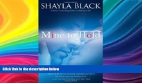 READ book  Mine to Hold (A Wicked Lovers Novel)  DOWNLOAD ONLINE