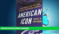GET PDF  American Icon: Alan Mulally and the Fight to Save Ford Motor Company  BOOK ONLINE