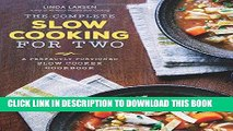 EPUB DOWNLOAD The Complete Slow Cooking for Two: A Perfectly Portioned Slow Cooker Cookbook PDF