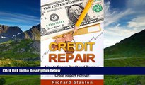 READ book  Credit Repair: How To Repair Credit And Remove ALL Negative Items From Your Credit