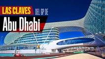 Vídeo: Claves GP Abu Dhabi F1