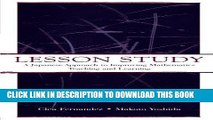 MOBI DOWNLOAD Lesson Study: A Japanese Approach To Improving Mathematics Teaching and Learning