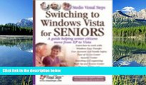 Free [PDF] Downlaod  Switching to Windows Vista for Seniors: A Guide Helping Senior Citizens Move