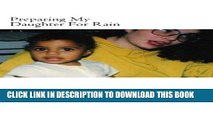 [READ PDF] EPUB Preparing My Daughter For Rain:: notes on how to heal and survive. Free Download