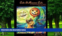 Buy NOW  Cute Halloween Cats: A Cats and Kittens Colouring Book for Adults (Kitties Galore)