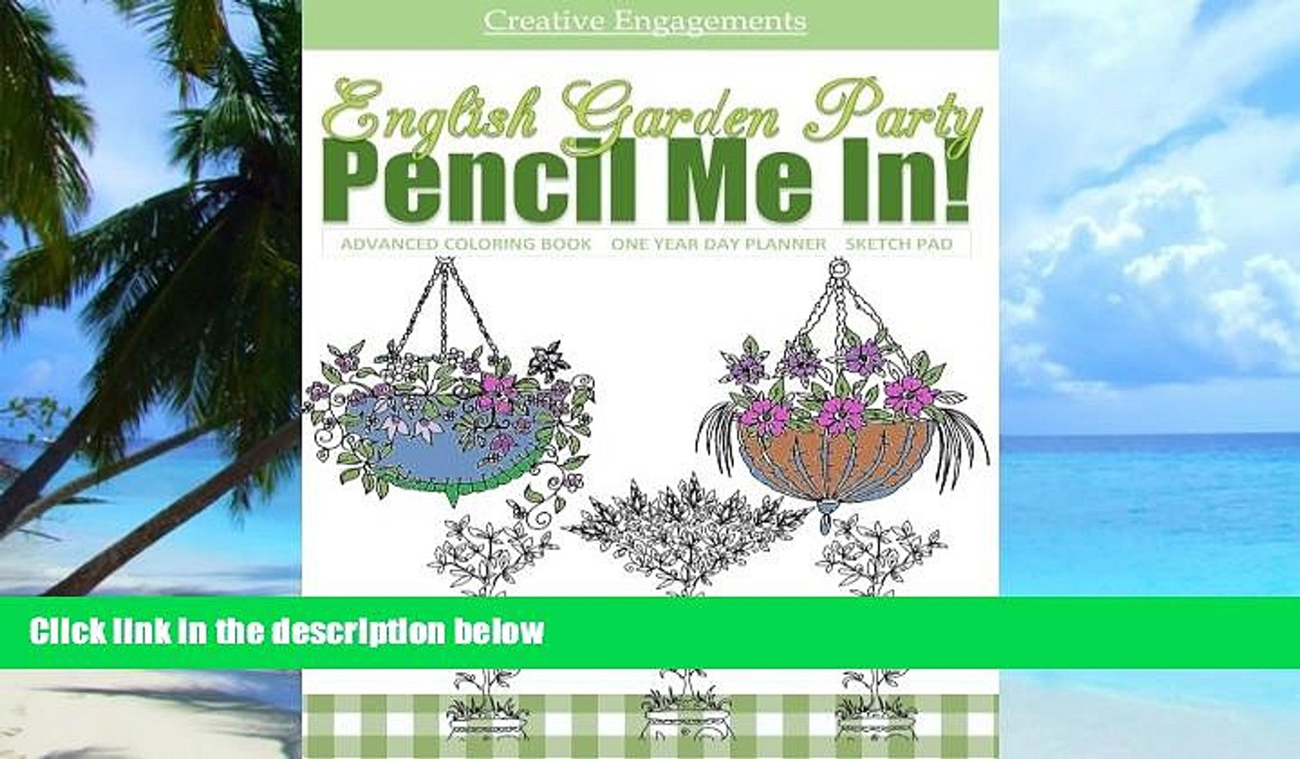Buy NOW English Garden Party Advanced Coloring Book One Year Day Planner  Sketch Pad: Flowers,