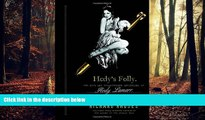 FREE DOWNLOAD  Hedy s Folly: The Life and Breakthrough Inventions of Hedy Lamarr, the Most