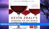 READ book  Kevin Zraly s Windows on the World Complete Wine Course: New, Updated Edition (Kevin
