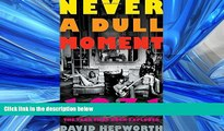 READ book  Never a Dull Moment: 1971 The Year That Rock Exploded  BOOK ONLINE