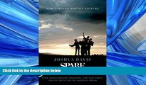 EBOOK ONLINE  Spare Parts: Four Undocumented Teenagers, One Ugly Robot, and the Battle for the
