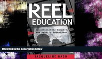 #A# Reel Education: Documentaries, Biopics, and Reality Television (Minding the Media)  Epub