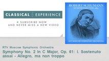 Robert Schumann : Symphony No. 2 In C Major, Op. 61: I. Sostenuto assai - Allegro, ma non troppo