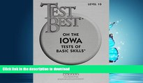 FAVORITE BOOK  Test Best ITBS: Test Workbook  Grade 4 (Level 10) FULL ONLINE