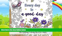 Buy NOW  Coloring Inspirational Quotes: The Uplifting Square Coloring Book For Adults (Beautiful