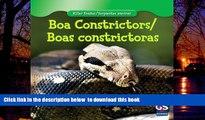 Best books  Boa Constrictor / Boa Constrictora (Killer Snakes / Serpientes Asesinas) BOOK ONLINE