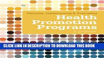 [READ] Mobi Planning, Implementing,   Evaluating Health Promotion Programs: A Primer (6th Edition)