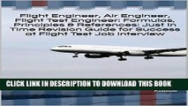 [READ] Kindle Flight Engineer, Air Engineer, Flight Test Engineer: Formulas, Principles