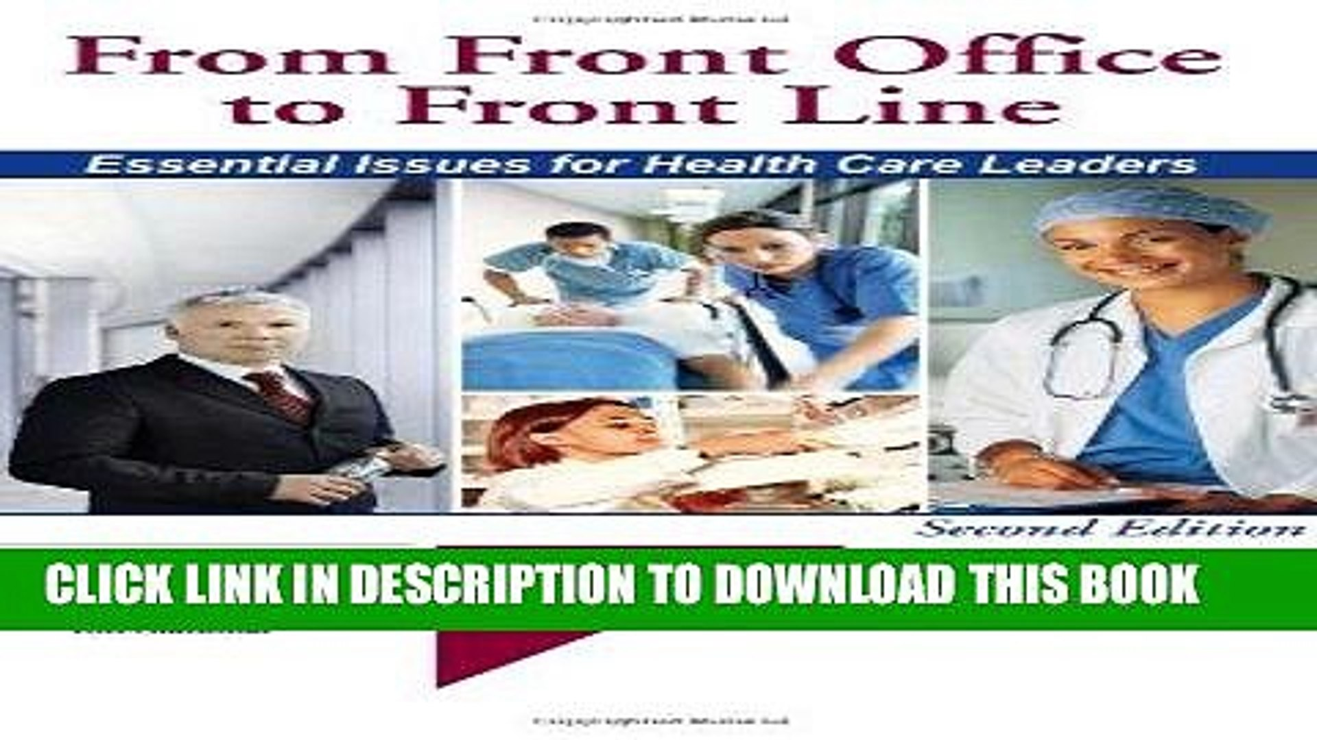 [READ] Kindle From Front Office to Front Line: Essential Issues for Health Care Leaders, 2nd
