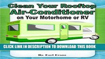 READ ONLINE Clean the Roof Rooftop Air Conditioner on Your