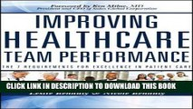 [READ] Kindle Improving Healthcare Team Performance: The 7 Requirements for Excellence in Patient